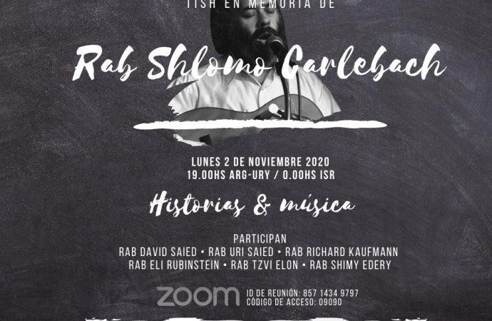 "Hoy: Actividad en Memoria de Rav Shlomo Carlebach  ZTZ""L"