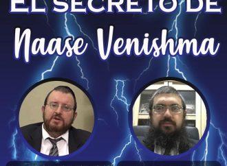 <strong>Video imperdible.</strong> El secreto de Naasé VeNishmá