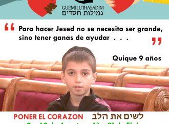 """""""Poner el corazón"""" – Campaña de Guemilut Hasadim los días 9 y 10 de agosto"""